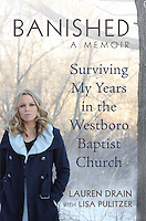 """Banished: Surviving My Years in the Westboro Baptist Church"" by Lauren Drain, book cover"