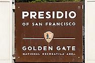 Entrance sign to the Presidio of San Francisco