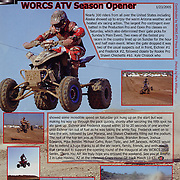 Photos of the 2005 Opening Round of Worcs in Phoenix, AZ were featured on page 33 of Desert Sports and Recreation magazine, Volumn 1 Issue 2.