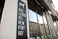 04 JAN 2012, BERLIN/GERMANY:<br /> Slogan &quot;Das Leben ist kein Ponyhof&quot;, Cafe Oberholz, Rosenthaler Platz<br /> IMAGE: 20120104-01-001