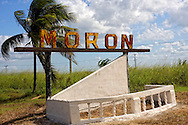 Town sign in Moron, Ciego de Avila, Cuba.