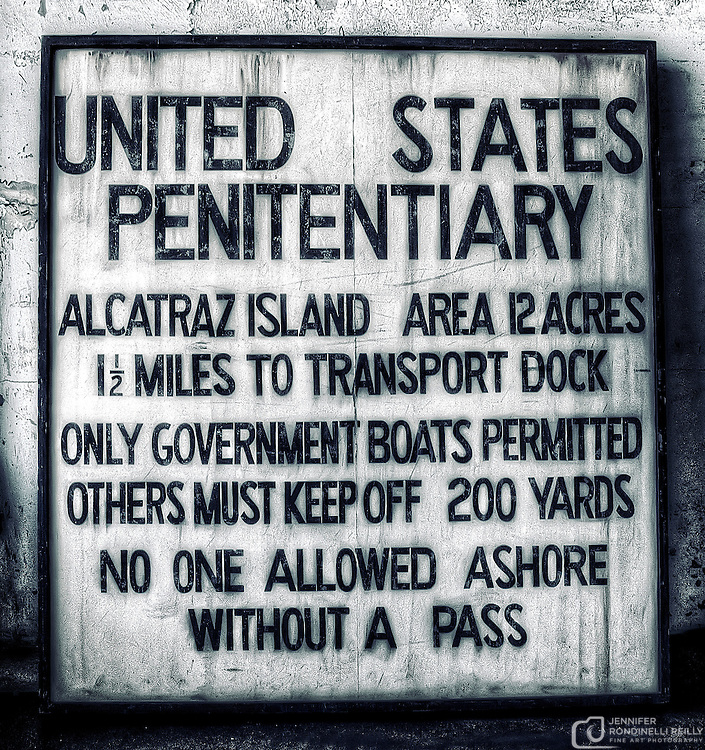 United States Penitentiary sign found on Alcatraz Island in the New Industries building.
