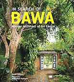 In Search of Bawa. LK