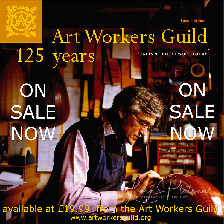 Art Workers Guild 125 Years by Lara Platman ON SALE NOW