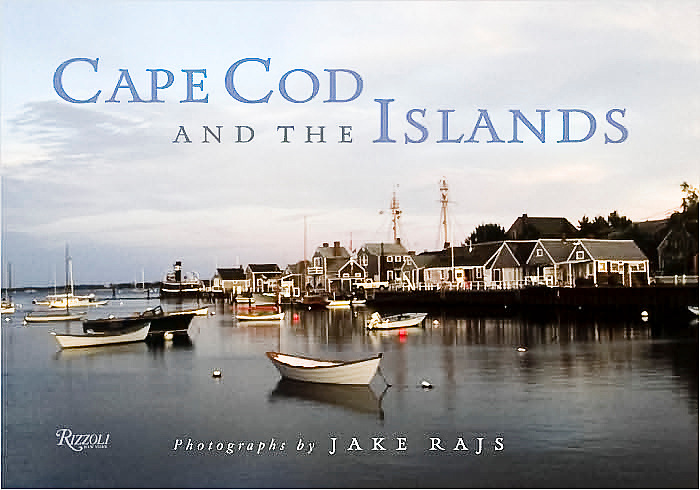 """""""Cape Cod and the Islands"""" signed by Jake Rajs, published by Rizzoli"""
