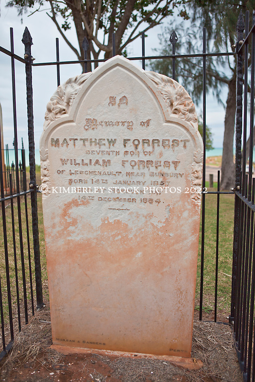 Matthew Forrest's grave in the small cemetary at Town Beach in Broome.  In 1879, together with his brother Alexander, Matthew undertook a six month journey which resulted in the naming of the Kimberley district, and various rivers and landmarks.  Mt Matthew on Mt Hart Station was named in his honour.