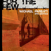 Cover photograph on Democracy for The Few, 8th ed, textbook by Thomson Wadsworth author Michael Parenti,showing immigrants along the US/Mexico border.