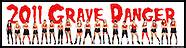 Grave Danger 2011