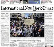 "THE INTERNATIONAL NEW YORK TIMES. ""Venezuelans, in hunger's grip, turn to ransacking"". A1. By Nicholas Casey. June 21, 2016"