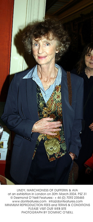 LINDY, MARCHIONESS OF DUFFERIN & AVA at an exhibition in London on 30th March 2004.PSZ 31