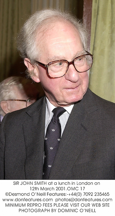 SIR JOHN SMITH at a lunch in London on 12th March 2001.	OMC 17